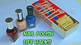 Nail polish life hacks