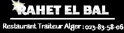Restaurant Rahet El Bal Algerie