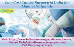 Low Cost Cancer Surgery in India for Malawi Nationals